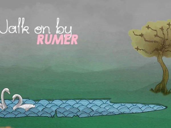 Rumer – Walk On By